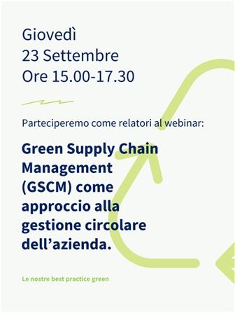 Webinar: Green Supply Chain Management (GSCM) come approccio alla gestione circolare dell'azienda.